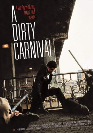 A Dirty Carnival (2006)-cinemabaaz.xyz