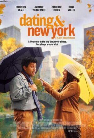 Dating & New York (2021) cinemabaaz.xyz